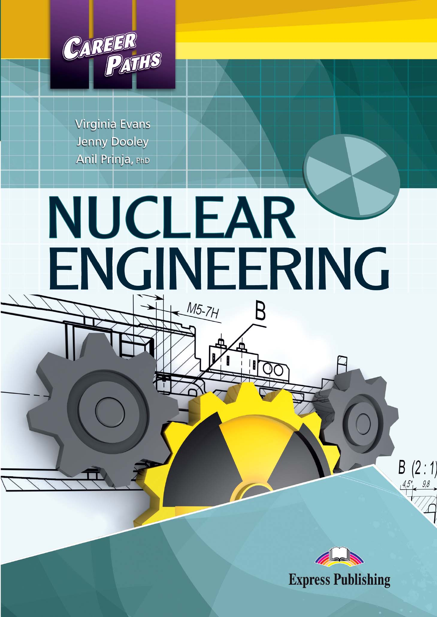 Career Paths: Nuclear Engineering - Student's Book (with Digibooks App)