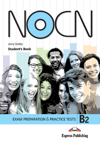 Preparation & Practice Tests for NOCN Exam (B2) - Student's Book (with Digibooks App)