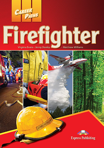 Career Paths: Firefighters - Student's Book (with Digibooks Application)