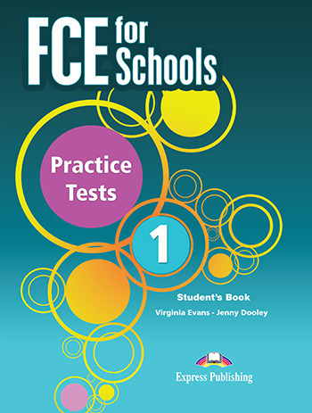 FCE for Schools 1 Practice Tests - Student's Book (with DigiBooks app)