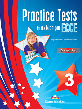 Practice Tests for the Michigan ECCE 3 - Teacher's Book (overprinted, with DigiBooks app)