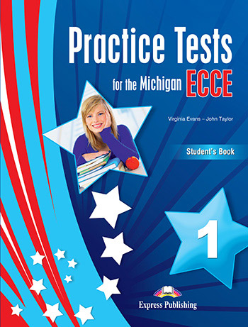 Practice Tests for the Michigan ECCE 1 - Student's Book (with Digibooks App)