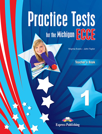 Practice Tests for the Michigan ECCE 1 - Teacher's Book (with Digibooks App)