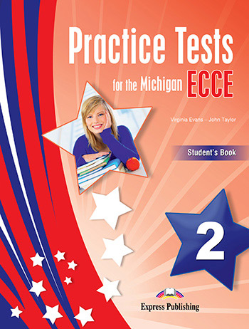 Practice Tests for the Michigan ECCE 2 - Student's Book (with Digibooks App)