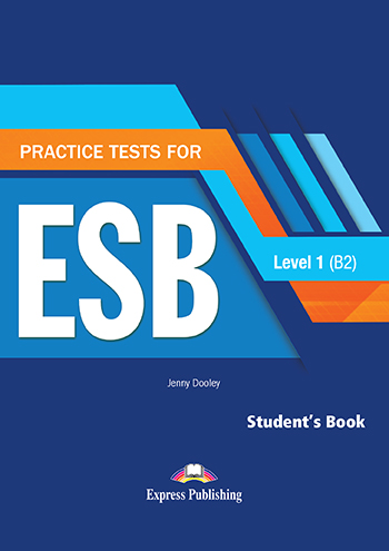 Practice Test for ESB Level 1 (B2) - Student's Book Revised (with DigiBooks App)