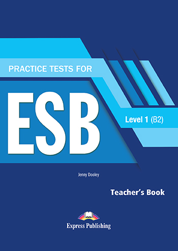 Practice Test for ESB Level 1 (B2) - Teacher's Book Revised (with DigiBooks App)