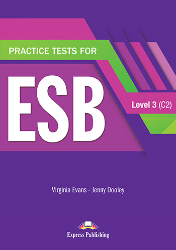 Practice Test for ESB Level 3 (C2) - Student's Book (with Digibooks App)
