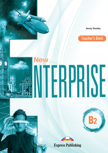 New Enterprise B2 - Teacher's Book