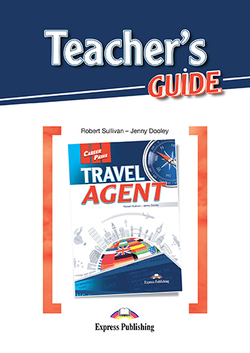 Career Paths: Travel Agent - Teacher's Guide