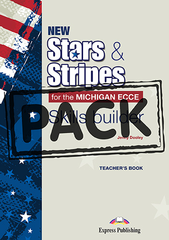 New Stars & Stripes for the Michigan ECCE - Skills Builder Teacher's Book (with Digibooks App)