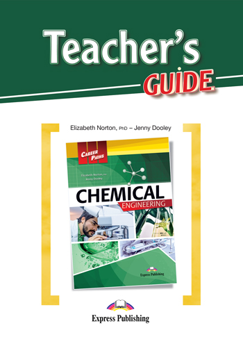 Career Paths: Chemical Engineering - Teacher's Guide