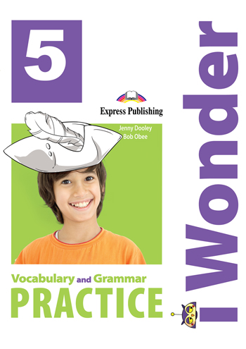 i Wonder 5 - Vocabulary & Grammar Practice