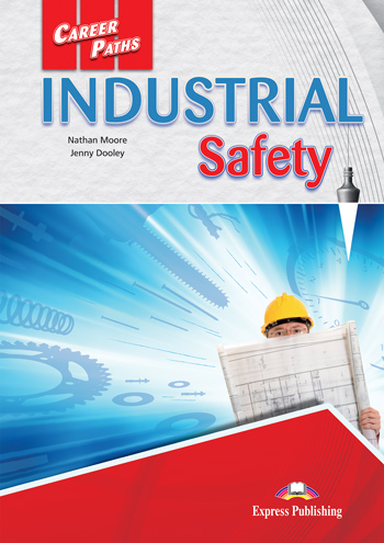 Career Paths: Industrial Safety - Student's Book (with Digibooks App)