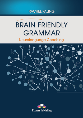 Brain Friendly Grammar Neurolanguage Coaching (with demo recordings)