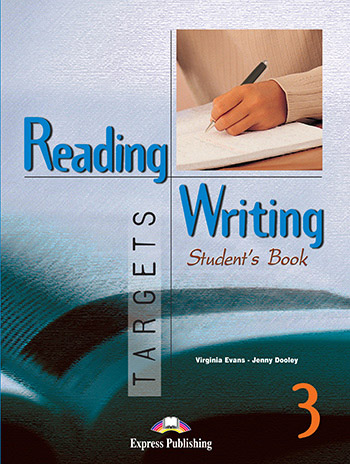 Reading & Writing Targets 3 - Student's Book