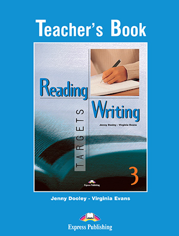 Reading & Writing Targets 3 - Teacher's Book