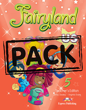 Fairyland 5 US - Teacher's Book (interleaved with Posters)