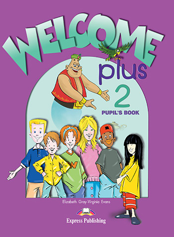 Welcome Plus 2 - Pupil's Book