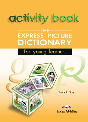 The Express Picture Dictionary - Activity Book