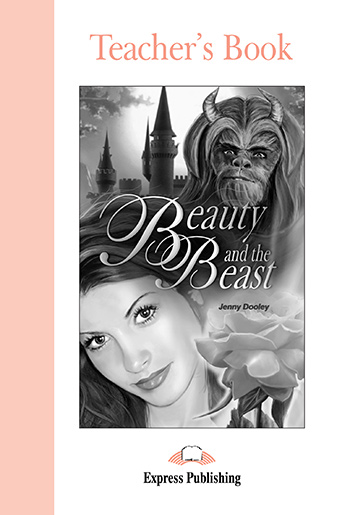 Beauty and the Beast - Teacher's Book