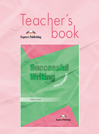 Successful Writing Upper-Intermediate - Teacher's Book