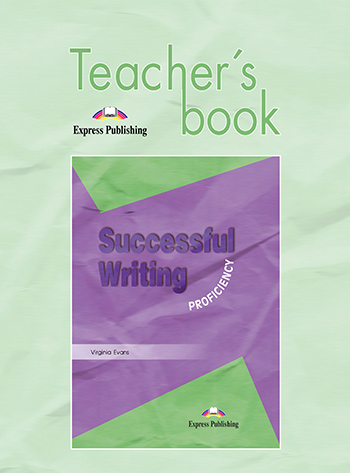 Successful Writing Proficiency - Teacher's Book