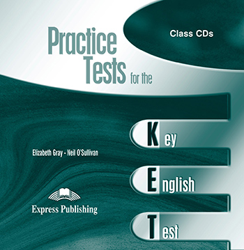 Practice Tests for the KET - Class Audio CDs (set of 2)