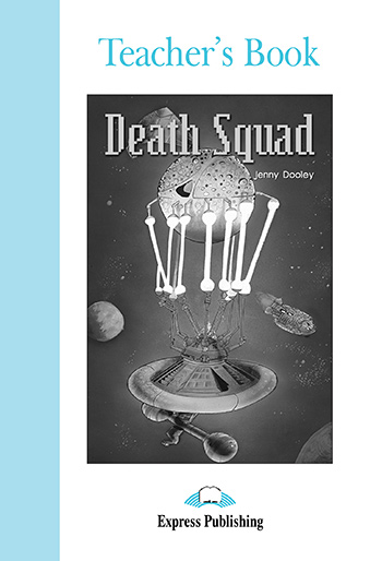 Death Squad - Teacher's Book