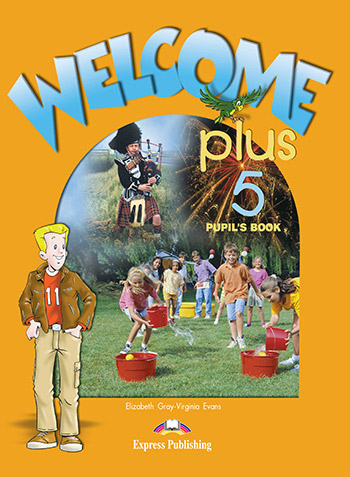 Welcome Plus 5 - Pupil's Book