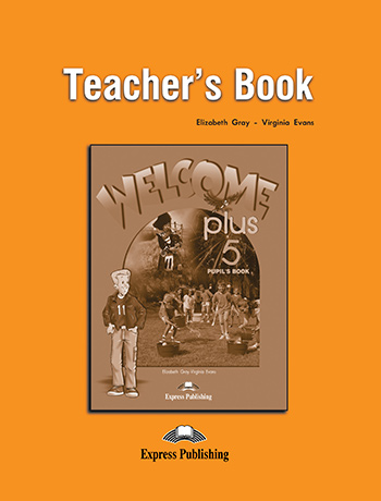Welcome Plus 5  - Teacher's Book