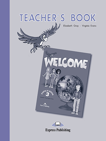 Welcome 3 - Teacher's Book