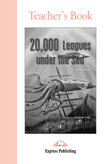 20,000 Leagues Under the Sea - Teacher's Book