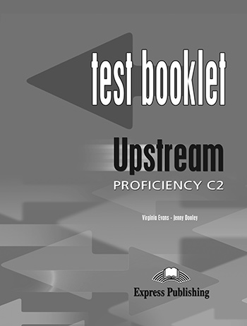Upstream Proficiency C2 (2nd Edition) - Test Booklet with Key