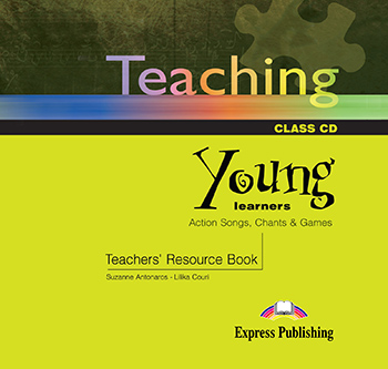 Teaching Young Learners: Action Songs, Chants & Games - Audio CD