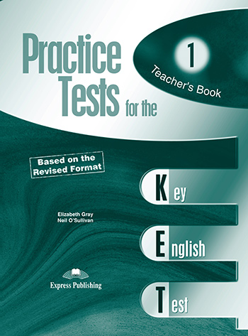 Practice Tests for the KET - Teacher's Book (overprinted)