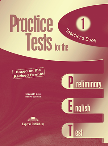 Practice Tests for the PET - Teacher's Book (overprinted)