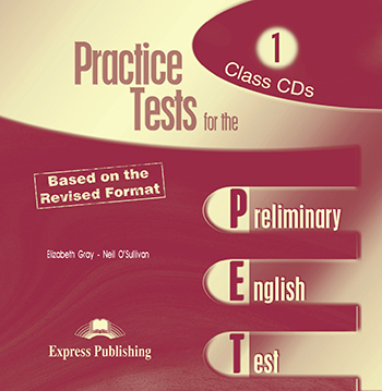 Practice Tests for the PET - Class Audio CDs (set of 2)