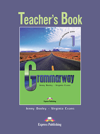 Grammarway 1 - Teacher's Book