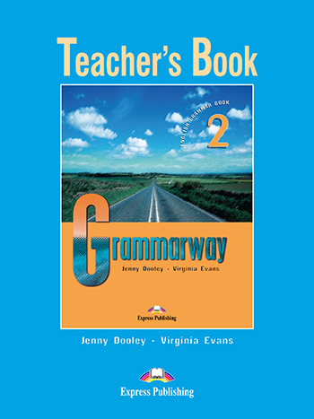 Grammarway 2 - Teacher's Book