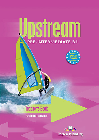 Upstream Pre-Intermediate B1 (1st Edition) - Teacher's Book (interleaved)