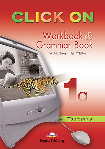 Click On 1a - Workbook & Grammar Book (Teacher's - overprinted)
