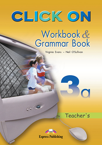 Click On 3a - Workbook & Grammar Book (Teacher's - overprinted)