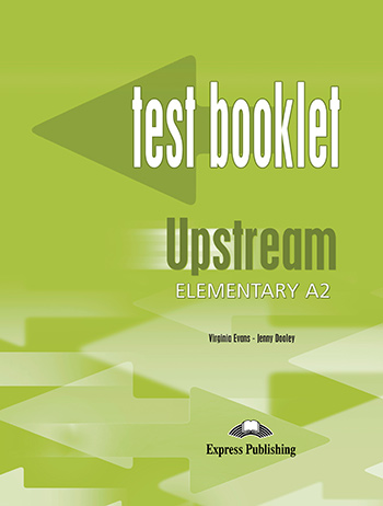 Upstream Elementary A2 (1st Edition) - Test Booklet