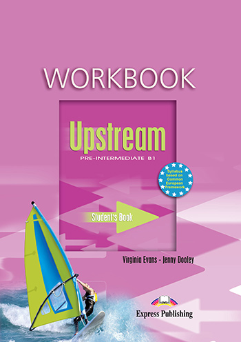 Upstream Pre-Intermediate B1 (1st Edition) - Workbook
