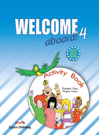 Welcome Aboard 4 - Activity Book