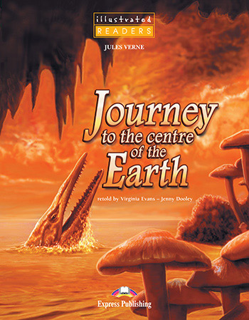 Journey to the Centre of the Earth - Reader