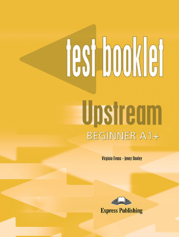 Upstream beginner a1 express publishing upstream beginner a1 1st edition test booklet with key fandeluxe Images