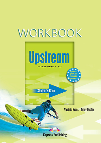 Upstream Elementary A2 (1st Edition) - Workbook