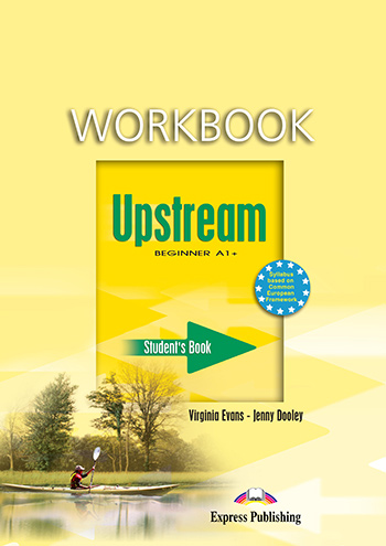 Upstream beginner a1 express publishing upstream beginner a1 1st edition workbook fandeluxe Images