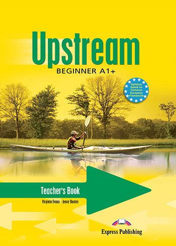 Upstream Beginner A1+ (1st Edition) - Teacher's Book (interleaved)